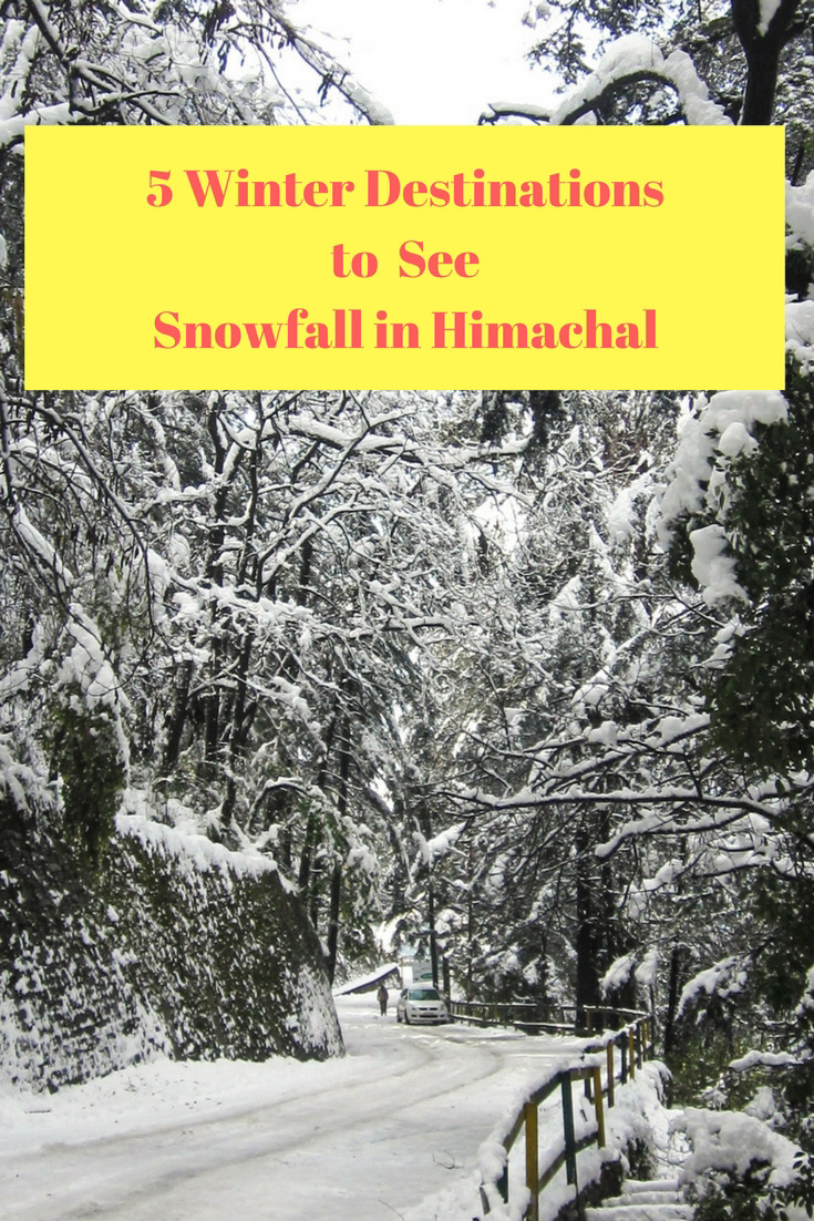 5 Winter Destinations to See Snowfall in Himachal