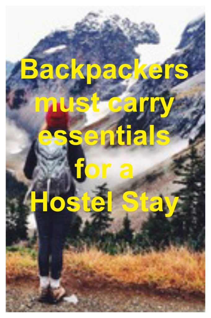 Backpackers Must carry Essentials for a Hostel Stay