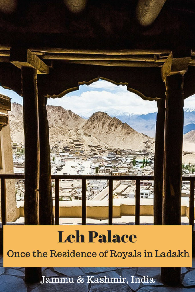 Leh Palace - Once the residence of Royals