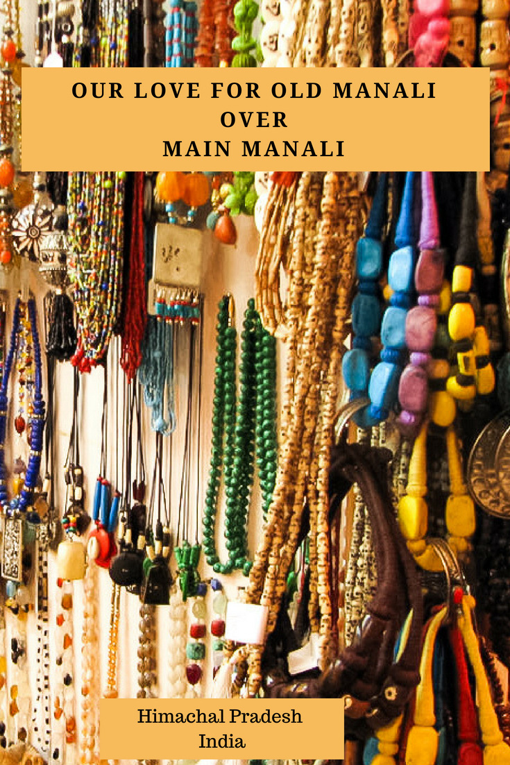 Our Love for Old Manali over new Manali