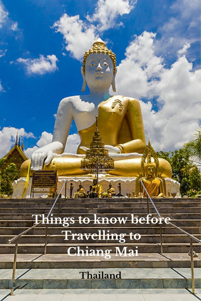 Things to Know before travelling to Chiang Mai